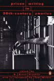 Prison Writings in 20th Century America
