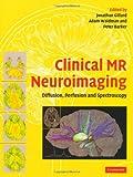 Clinical Mr Neuroimaging, , 0521824575