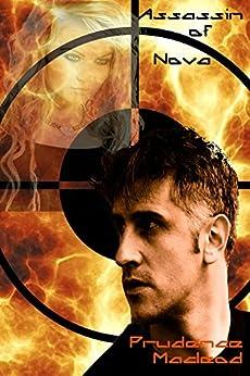 Assassin of Nova (Nova Series Book 2) by [MacLeod, Prudence]