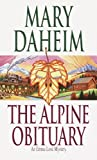 img - for The Alpine Obituary (An Emma Lord Mystery) book / textbook / text book