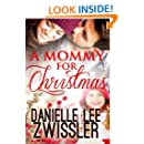 A Mommy for Christmas (Holiday Romance Collection Book 1)
