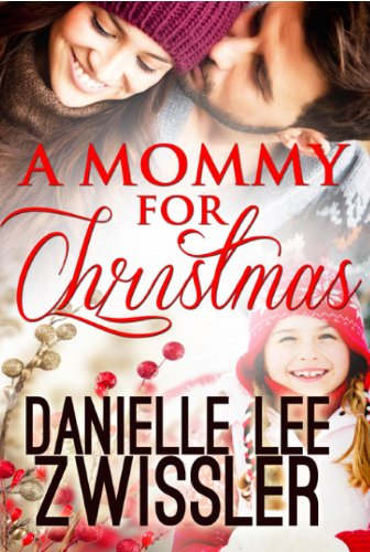 A Mommy For Christmas Holiday Romance Collection Book 1 Kindle