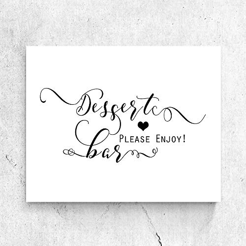 Dessert Table Decor Signs for Rustic Wedding Dessert Bar Sign Wedding Dessert Table Chic Calligraphy Sign Wedding Refreshment Sign8x10 Inches No Frame