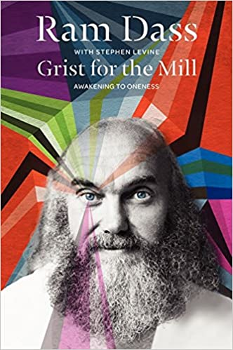 image for Grist for the Mill: Awakening to Oneness