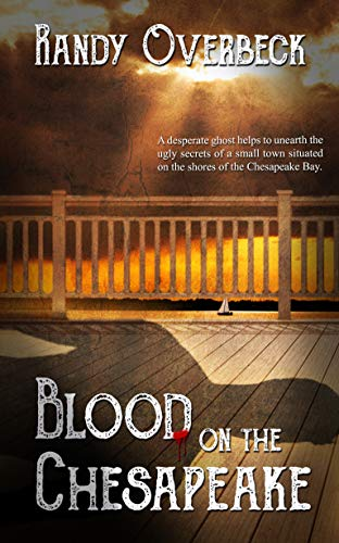 Blood on the Chesapeake (The Haunted Shores Mysteries) by [Overbeck, Randy]