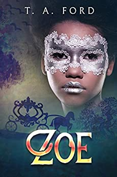 Zoe: The Nobleman and his Forbidden Love by [Ford, TA]