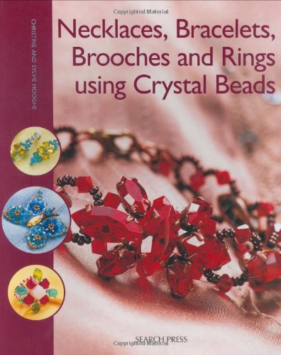 Necklaces, Bracelets, Brooches and Rings using Crystal Beads