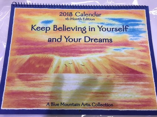 blue mountain 2018 16 month keep believing in yourself and your dreams calendar buy online in ksa officeproduct products in saudi arabia