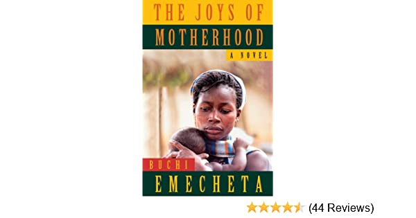 The Joys Of Motherhood Pdf