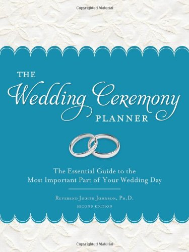 Ceremony Planner Wedding (The Wedding Ceremony Planner: The Essential Guide to the Most Important Part of Your Wedding Day)