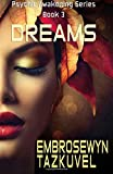 Dreams (Psychic Awareness) (Volume 3)