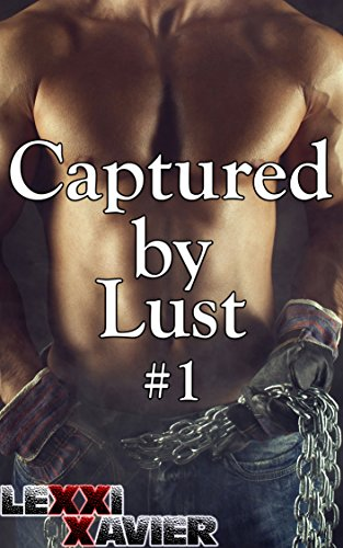 Model 1 Handcuff - Captured By Lust 1 (BBW, Biker, Billionaire, Willing to Learn)