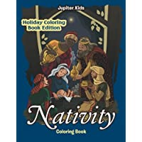 Nativity Coloring Book: Holiday Coloring Book Edition