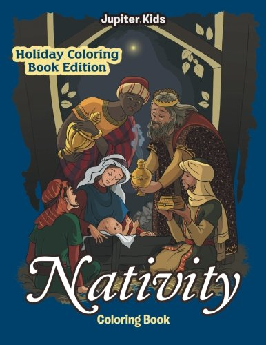 (Nativity Coloring Book: Holiday Coloring Book Edition)