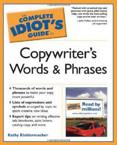 The Complete Idiot's Guide to Copywriter's Words and Phrases ebook