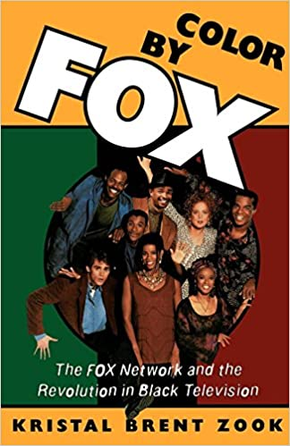 The Fox Network and the Revolution in Black Television