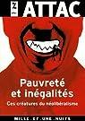 Pauvreté et inégalités : Ces créatures du néolibéralisme par Attac