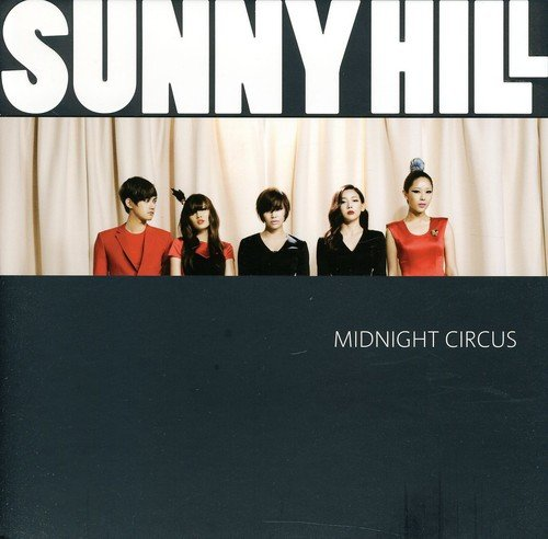 Sunny Hill - Midnight Circus (Asia - Import)