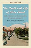 Download The Death and Life of Main Street: Small Towns in American Memory, Space, and Community in PDF ePUB Free Online