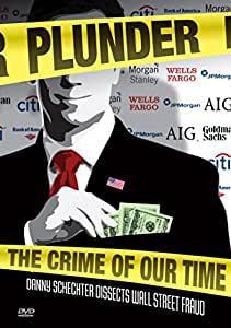 Plunder: The Crime Of Our Time