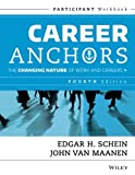 img - for Career Anchors: The Changing Nature of Work & Careers, Participant Workbook, 4th Edition book / textbook / text book