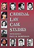 Criminal Law Case Studies 5th Edition