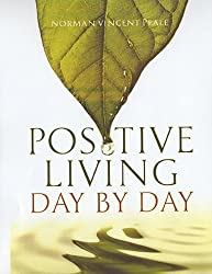 Positive Living Day by Day: 365 Daily Devotionals