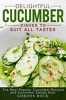 Delightful Cucumber Dishes Suit Tastes ebook