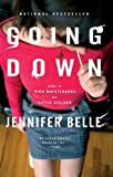 Front cover for the book Going Down by Jennifer Belle