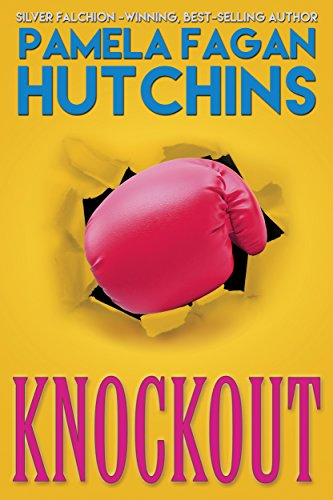 Knockout: A What Doesn't Kill You World Romantic Mystery (Ava Book 3) by [Hutchins, Pamela Fagan]
