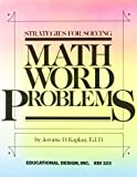 Strategies for Solving Math Word Problems, Kaplan, Jerome, 0876940742