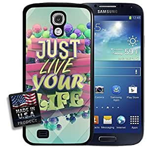 Just Live Your Life Quote Galaxy S4 Hard Case