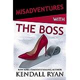 Misadventures with the Boss (Misadventures Book 11)