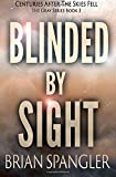 Blinded By Sight (Gray) (Volume 3)
