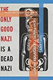 How Nazi Propaganda Works: Divide and Conquer: The