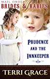Prudence & The Innkeeper (Mail Order Brides & Babies Book 5)