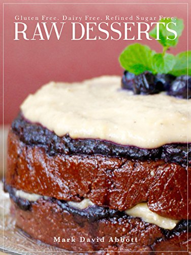 Raw Desserts: Raw, Gluten Free, Dairy Free, Refined for sale  Delivered anywhere in USA