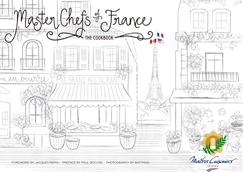 Master Chefs Of France, The Cookbook by Daniel Boulud, Eric Ripert and 75 French Master Chefs