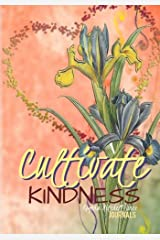 Cultivate Kindness - A Journal Diary