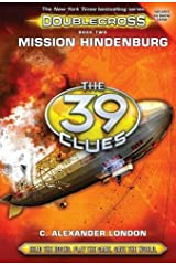 Mission Hindenburg (The 39 Clues: Doublecross, Book 2) Hardcover