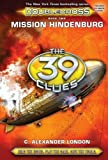 img - for Mission Hindenburg (The 39 Clues: Doublecross, Book 2) book / textbook / text book