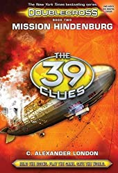 Mission Hindenburg (The 39 Clues: Doublecross, Book 2)