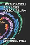 img - for LES PUJADES I BAIXADES D'ESCRIPTURA (Catalan Edition) book / textbook / text book
