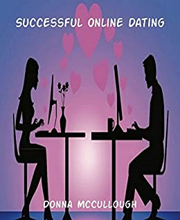 how to successful online dating How to write a good online dating profile  and also realize that while relationships with large age differences can of course be happy and successful,.