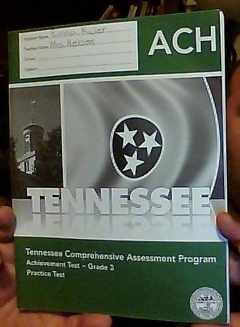Tennessee Comprehensive Assessment Program (TCAP) Achievement Test - Grade 3 Practice Test (Tennessee Comprehensive Assessment Program Achievement Test Grade 3)