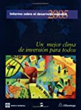 World Development Report 2005 : A Better Investment Climate for Everyone, World Bank Staff, 9586825612