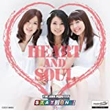 HEART AND SOUL -THE IDOLM@STER STATION!!!- by Manami Numakura / Yumi Hara / Azum (2011-09-28)