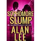 Sophomore Slump (An Action Mystery (Mackenzie August series) Book 1)