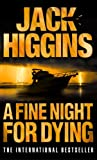 Front cover for the book A Fine Night for Dying by Jack Higgins