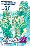 Eyeshield 21, Vol. 31 by Riichiro Inagaki (2010-04-06)